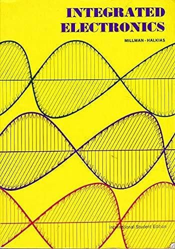 integrated electronics analog and digital circuits and systems jintegrated electronics analog and digital circuits and systems j and halkias, c c millman amazon com books