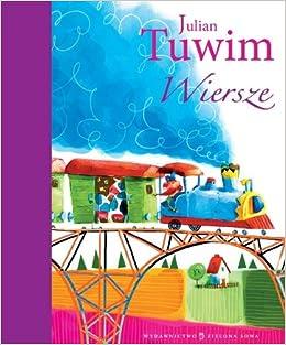 Wiersze Julian Tuwim Amazones Julian Tuwim Libros En