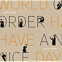 World Order - Have A Nice Day (DVD+CD) [Japan DVD] PCBP-52309
