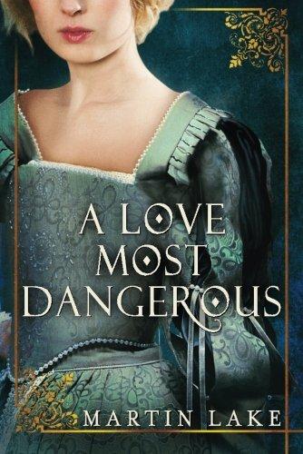 A Love Most Dangerous ebook