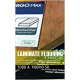 Laminate Flooring: Learn the tools needed to install a Laminate floor and how to estimate the room's square footage cost.