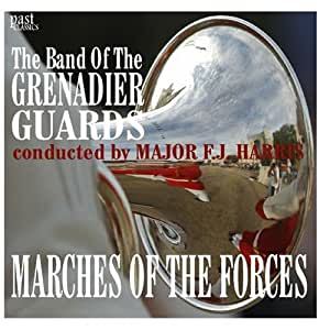 Marches Of The Forces - The Band Of The Grenadier Guards