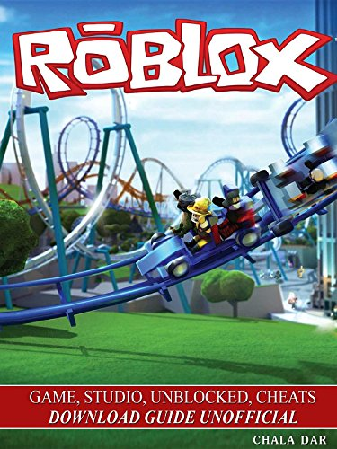 Roblox Game Studio Unblocked Cheats Download Guide Unofficial - roblox simulator unblocked