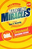 Marketing Miracles, Barrows, Sydney and Kennedy, Dan, 098571431X