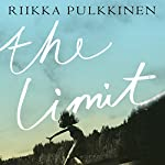 The Limit | Riikka Pulkkinen