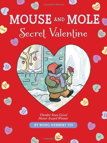 Download By Wong Herbert Yee - Mouse and Mole, Secret Valentine (A Mouse and Mole Story) (2013-12-18) [Hardcover] pdf epub