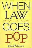 When Law Goes Pop, Richard K. Sherwin, 0226752917