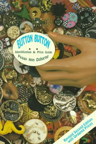 Button Button: Identification and Price Guide