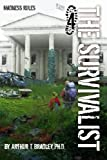 img - for The Survivalist (Madness Rules) book / textbook / text book