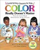 img - for Color Really Doesn't Matter book / textbook / text book