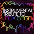 Instrumental Tribute to Lady Gaga