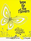 Hope for the Flowers by Paulus, Trina (1972) Paperback