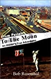img - for From Passaic to the Moon: An Insider's True Adventures book / textbook / text book