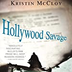 Hollywood Savage | Kristin McCloy