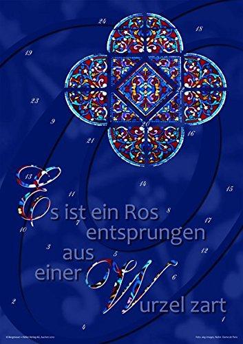Es ist ein Ros' entsprungen aus einer Wurzel zart ....: Erwachsenen-Adventskalender zu dem Wurzel-Jesse-Fenster der Kathedrale Notre Dame de Paris