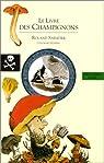 Le Livre des champignons par Ottenheimer