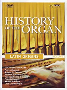 History of the Organ, Vol. 1: Latin Origins (Bilingual) [Import]