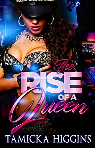 Rise Of A Queen: An Urban Hood Drama