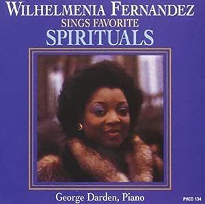 Wilhelmenia Fernandez Sings Favorite Spirituals by
