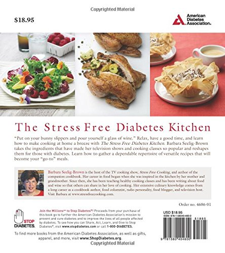 The stress free diabetes kitchen over 150 easy and delicious the stress free diabetes kitchen over 150 easy and delicious diabetes recipes designed for no hassle cooking barbara seelig brown 9781580404600 forumfinder Gallery