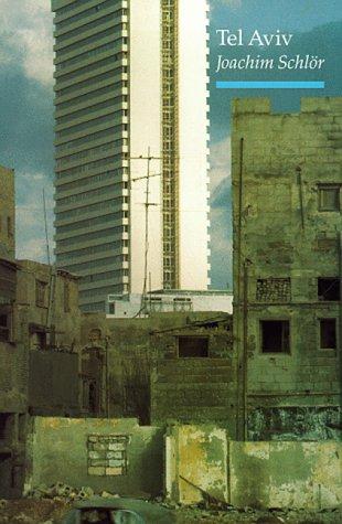 Tel Aviv: From Dream to City ()