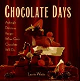 Chocolate Days, Laurie Watts, 0761501169