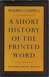 A Short History of the Printed Word (Nonpareil books)