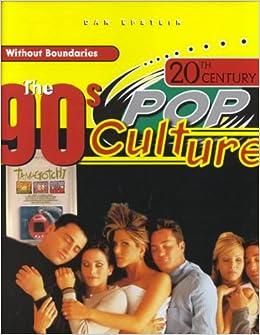 Amazon com: The 90's (20th Century Pop Culture