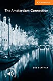 CER4: The Amsterdam Connection Level 4 (Cambridge English Readers)