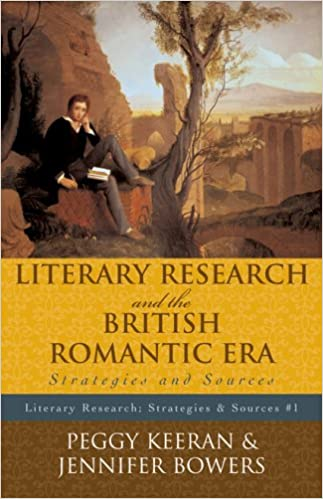 Book Literary Research and the British Romantic Era: Strategies and Sources (Literary Research: Strategies and Sources)