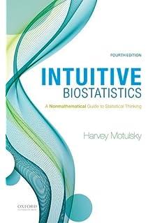 Intuitive biostatistics a nonmathematical guide to statistical intuitive biostatistics a nonmathematical guide to statistical thinking fandeluxe Choice Image