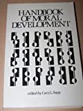 Handbook of Moral Development, , 0891350543