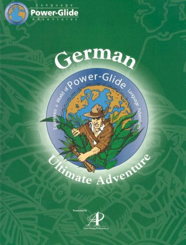 Power-Glide German Ultimate Year 1 Adventure Course (German Edition) by Brand: Power-Glide Foreign Language Courses