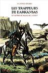 Les trappeurs de l'Arkansas et autres romans de l'ouest par Aimard