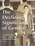 The Declining Significance of Gender?, , 0871540924