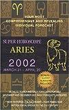Aries 2002, World Astrology Staff, 0425179702
