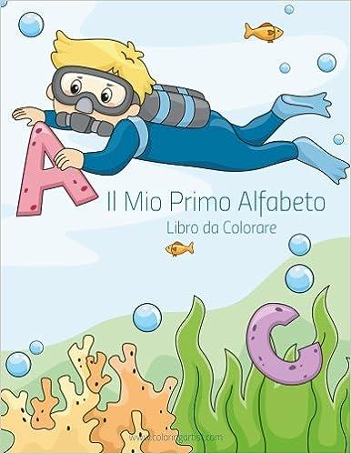 Amazonit Il Mio Primo Alfabeto Libro Da Colorare Libro Da