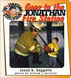 Jonathan Goes to the Fire Station, Susan K. Baggette, 0966017242