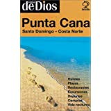 Punta Cana - Santo Domingo - Costa Norte