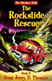 The Rockslide Rescue (The Shoebox Kids, Bk. 8)