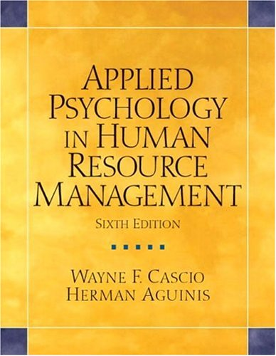 Applied Psychology in Human Resource Management (6th Edition) -  Wayne F Cascio, Paperback