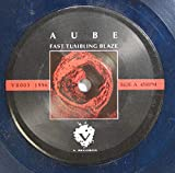 AUBE 45 RPM FAST TUMBLING BLAZE / FAST TUMBLING BLAZE