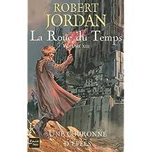 La Roue du Temps  - Volume XIII: Une couronne d'épées