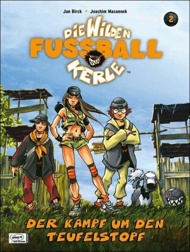 Die wilden Fußballkerle 02. Der Kampf um den Teufelstopf