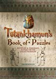 Tutankhamun's Book of Puzzles: Riddles & Enigmas Inspired by the Great Pharaoh