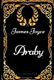 Araby: By James Joyce - Illustrated