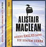 Ice Station Zebra / Where Eagles Dare