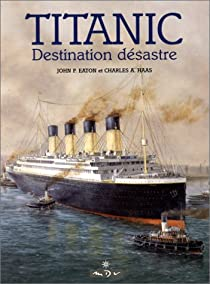 Book's Cover ofLe Titanic : destination désastre
