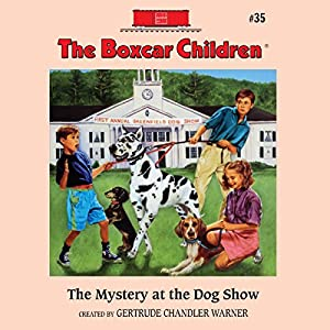 The Mystery at the Dog Show Audiobook