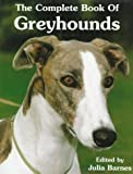 The Complete Book of Greyhounds, , 0876051891